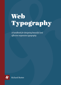 Cover of 'Web Typography' by Richard Rutter